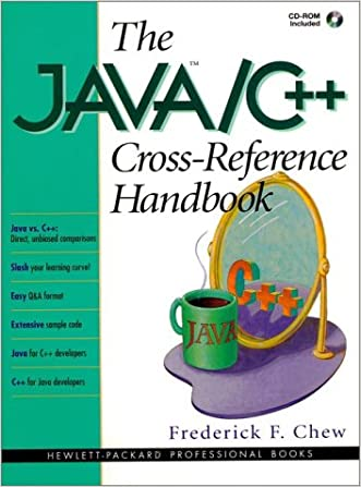 The Java/C++ Cross Reference Handbook with CDROM (Hewlett-Packard Professional Books)