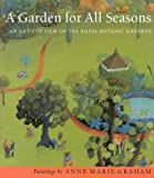img - for A Garden for All Seasons: An Artist's View of the Royal Botanic Gardens book / textbook / text book