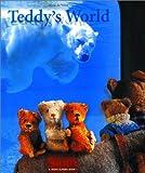 Teddy's World (0971897506) by Elffers, Joost