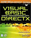 Visual Basic Game Programming with DirectX (Premier Press Game Development (Software))