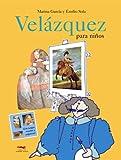 Velazquez Para Ninos (Spanish Edition)