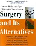 Surgery And Its Alternatives
