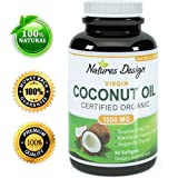 #1 Pure & Organic Coconut Oil, Highest Grade and Quality Capsules (Best Supplements) - Certified Full Strength - 100% Safe & Natural, Premium Formula & Guaranteed By Natures Design