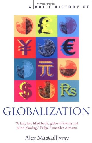 A Brief History of Globalization: The Untold Story of our...