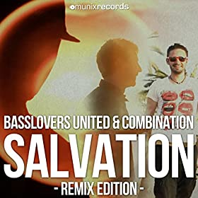 Basslovers United & CombiNation-Salvation (Remix Edition)