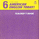 American English Today!: Teachers' Book Level 6 (0194343227) by Williams, M.