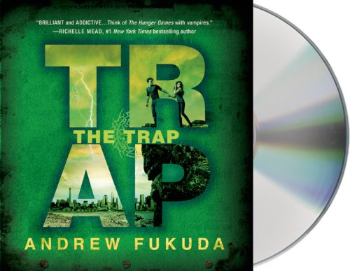 The Trap (The Hunt Trilogy), by Andrew Fukuda
