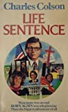 LIFE SENTENCE (0340269340) by CHARLES W. COLSON