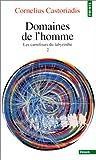 les carrefours du labyrinthe t.2 (2020372339) by Castoriadis, Cornelius