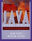 Java Software Solutions: Foundations of Program Design (0201571641) by John Lewis