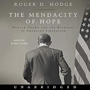 The Mendacity of Hope Audiobook