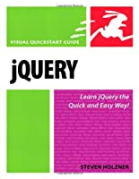 jQuery: Visual QuickStart Guide Front Cover