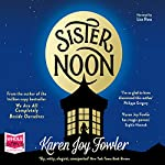 Sister Noon | Karen Joy Fowler