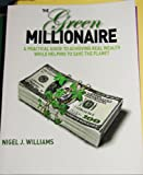img - for Green Millionaire by Williams, Nigel J. [Paperback] book / textbook / text book