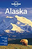 img - for Lonely Planet Alaska (Travel Guide) by Lonely Planet, DuFresne, Jim, Bodry, Catherine, Kelly, Rober (2012) Paperback book / textbook / text book