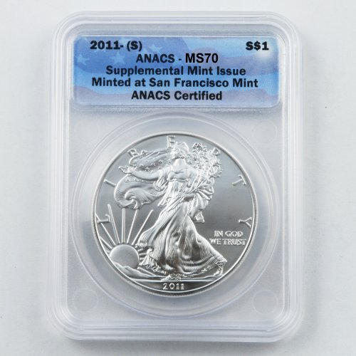 2011 Silver Eagle San Francisco Mint Certified ANACS MS70