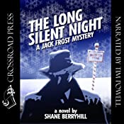 The Long Silent Night: A Jack Frost Mystery | [Shane Berryhill]