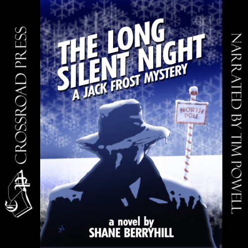 The Long Silent Night: A Jack Frost Mystery by Shane Berryhill and Tim