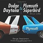 Dodge Daytona and Plymouth Superbird:...