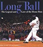 img - for Long Ball: The Legend And Lore of the Home Run (Exceptional Social Studies Titles for Intermediate Grades) book / textbook / text book