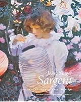 John Singer Sargent: Figures and Landscapes, 1883-1899 (Complete paintings of John Singer Sargent)