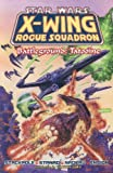 Battleground: Tatooine (Star Wars: X-Wing Rogue Squadron, Volume 3) (156971276X) by Michael A. Stackpole