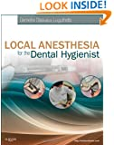 Local Anesthesia for the Dental Hygienist, 1e
