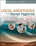 Demetra D. Logothetis RDH MS Local Anesthesia for the Dental Hygienist, 1e