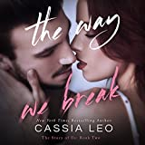 img - for The Way We Break: The Story of Us, Volume 2 book / textbook / text book