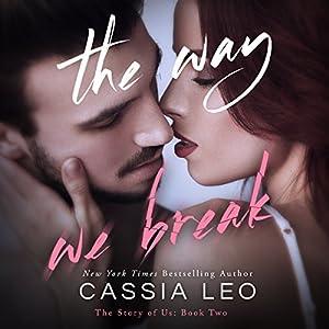 The Way We Break Audiobook