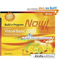 Microsoft� Visual Basic� 2008 Express Edition: Build a Program Now! (PRO-Developer)