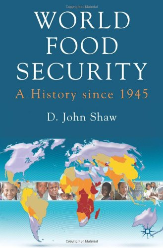 World Food Security: A History since 1945