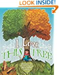 I love this tree: Discover the life,...