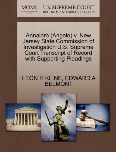 Annaloro (Angelo) v. New Jersey State Commission of Investigation U.S. Supreme Court Transcript of Record with Supporting Pleadings