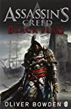 Oliver Bowden Assassin's Creed: Black Flag