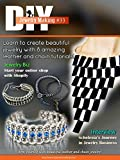 DIY Jewelry Making Magazine #33: 8 amazing leather and chains jewelry making tutorials (DIY Beading Magazine Book 34)