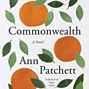 Commonwealth | [Ann Patchett]
