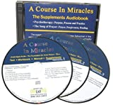 img - for A Course In Miracles Audio Book Part IV The Supplements: Psychotherapy and The Song of Prayer, Clarified for Listening Version book / textbook / text book
