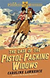 03 The Case of the Pistol-packing Widows (The P. K. Pinkerton Mysteries)