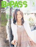 BACKSTAGE PASS (バックステージ・パス) 2010年 08月号 [雑誌]
