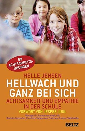 hellwach-und-ganz-bei-sich-achtsamkeit-und-empathie-in-der-schule