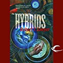 Hybrids: The Neanderthal Parallax, Book 3 Audiobook by Robert J. Sawyer Narrated by Jonathan Davis, Robert J. Sawyer