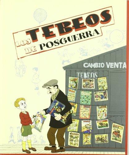LOS TEBEOS DE POSGUERRA