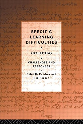 Specific Learning Difficulties (Dyslexia): Challenges and Responses