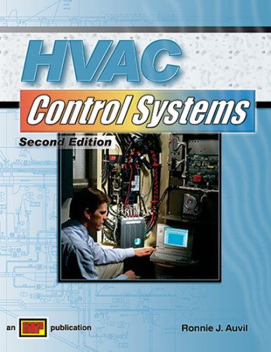 HVAC Control Systems - 2nd Edition - Hard-cover - Amer Technical Pub - AT-0757 - ISBN: 0826907571 - ISBN-13: 9780826907578
