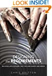 Designing the Requirements: Building...
