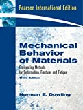 Mechanical Behavior of Materials, 3rd Edition