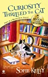 Curiosity Thrilled the Cat: A Magical Cats Mystery