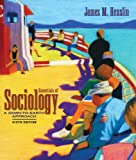 Essentials of Sociology: A Down-to-Earth Approach (020544444X) by James M. Henslin