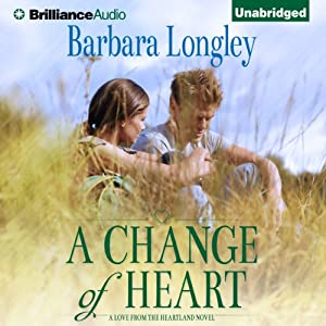 A Change of Heart: Perfect Indiana, Book 3 | [Barbara Longley]